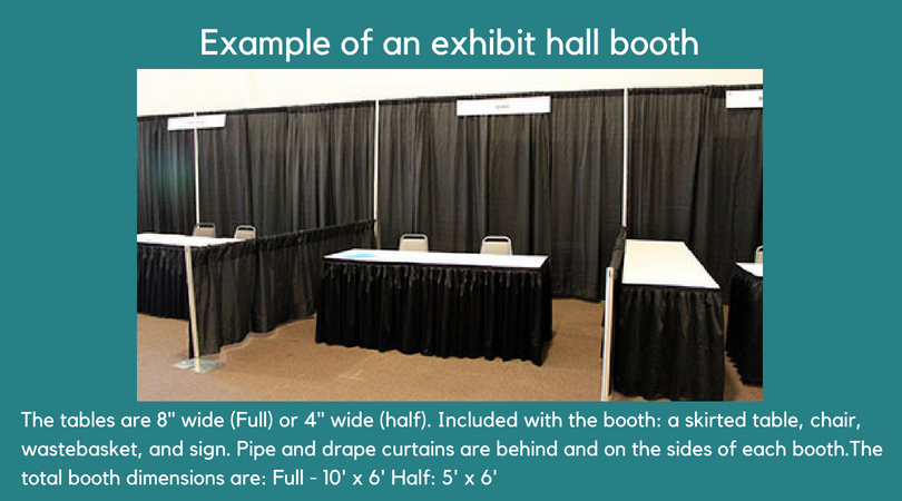 Exhibit Hall Booth Information - Booth or table